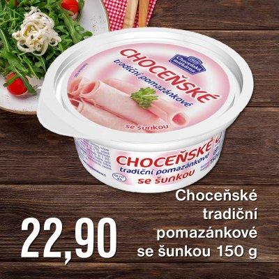 Choceňské tradiční pomazánkové se šunkou 150 g